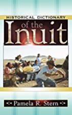 Historical Dictionary of the Inuit…