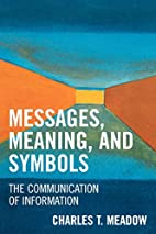 Messages, Meanings and Symbols: The…