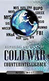 Historical dictionary of cold war counterintelligence / Nigel West