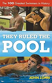 They Ruled the Pool: The 100 Greatest…