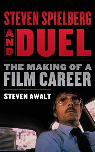 Pdf] steven spielberg and duel: the making of a film career | free.