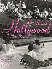 Jean Howard's Hollywood: A Photo Memoir de…