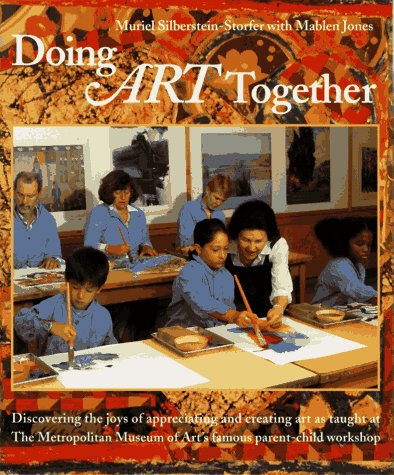 Doing Art Together by Muriel Silberstein-Storfer