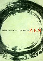 The Art of Zen: Paintings and Calligraphy by…