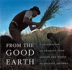 From the good earth : traditional farming methods in a new age / Michael Ableman