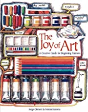 The Joy of Art: A Creative Guide for…