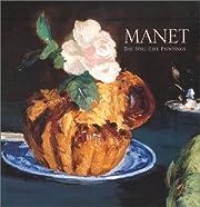 Manet : the still-life paintings av George…