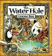 The Water Hole de Graeme Base