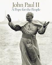 John Paul II: A Pope for the People de Heinz…