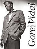 Gore Vidal: Snapshots in History's Glare (Book) written by Gore Vidal