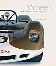 Wheels: A Passion for Collecting Cars de…