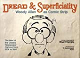 Dread & superficiality : Woody Allen as comic strip / written & illustrated by Stuart Hample ; introduction by R. Buckminster Fuller