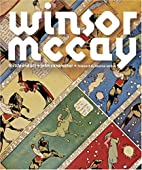 Winsor McCay: His Life and Art by John…