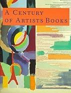 A Century of Artist Books by Riva Castleman