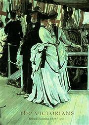 The Victorians: British Painting, 1837-1901…