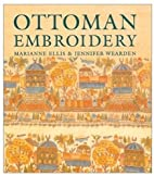 Ottoman Embroidery by Marianne Ellis