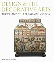 Design and the Decorative Arts: Tudor and…