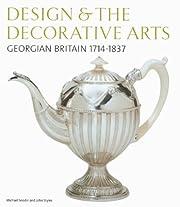 Design & the Decorative Arts: Georgian…