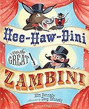 Hee-Haw-Dini and the Great Zambini por Kim…