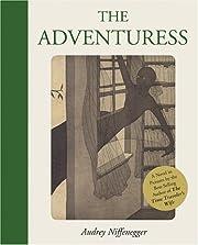 The Adventuress por Audrey Niffenegger