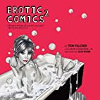 Erotic Comics 2: A Graphic History from the…