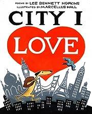 City I Love av Lee Bennett Hopkins