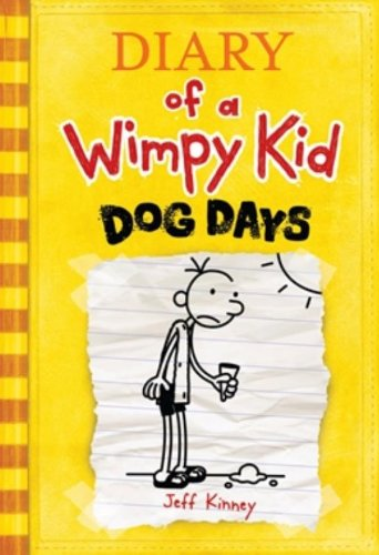 Diary of a Wimpy Kid: Dog Days written by Jeff Kinney