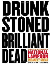 Drunk stoned brilliant dead : writers and…