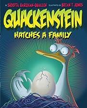 Quackenstein Hatches a Family af Sudipta…
