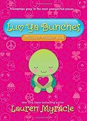 Luv Ya Bunches (A Flower Power Book #1) av…