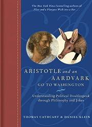 Aristotle and an Aardvark Go to Washington…