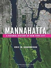 Mannahatta: A Natural History of New York…
