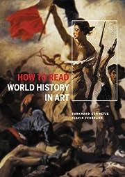 How to Read World History in Art de Flavio…