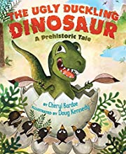 The Ugly Duckling Dinosaur: A Prehistoric…