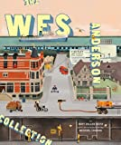 The Wes Anderson collection / by Matt Zoller Seitz ; with an introducton by Michael Chabon ; [editor, Eric Klopfer]