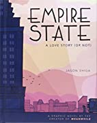 Empire State: A Love Story (or Not) by Jason…
