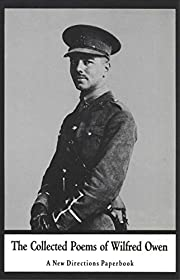 The Collected Poems of Wilfred Owen (New…