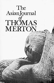 The Asian Journal of Thomas Merton (New…