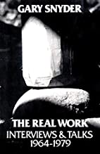 The Real Work: Interviews and Talks,…
