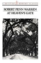 At Heaven's Gate by Robert Penn Warren
