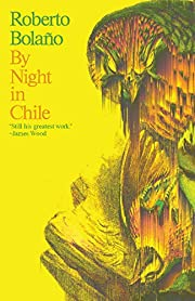 By Night in Chile por Roberto Bolaño