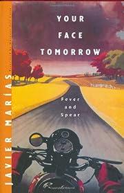 Your face tomorrow vol 1 por Javier Marías