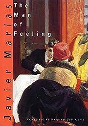 The Man of Feeling de Javier Marías