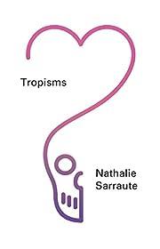 Tropisms (New Directions Pearls) de Nathalie…