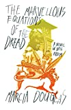 The marvellous equations of the dread : a novel in bass riddim / Marcia Douglas