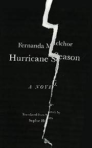 Hurricane Season de Fernanda Melchor