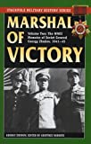 Marshal of victory : The wwii memoirs of soviet general georgy zhukov, 1941-1945