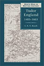 Who's Who in Tudor England by C. R. N. Routh