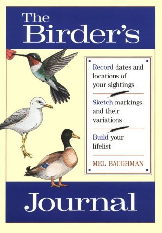 Birder's Journal, Reiger Wanderer on My Native Shore  and former Conservation Editor  Field & Stream, George; Baughman, Mel M.