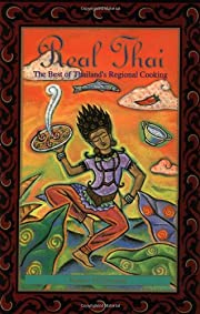 Real Thai: The Best of Thailand's Regional…